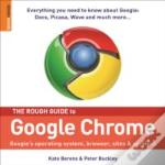 Rough Guide To Google Chrome