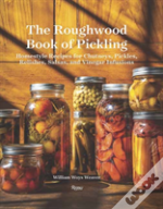 Roughwood Book Of Pickling