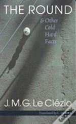 Round And Other Cold Hard Facts