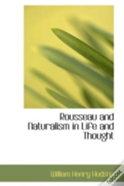 Wook.pt - Rousseau And Naturalism In Life And Thought