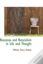 Rousseau And Naturalism In Life And Thought