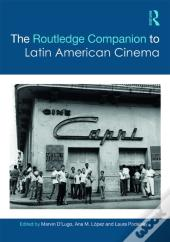 Routledge Companion To Latin American Cinema