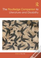 Routledge Companion To Literature And Disability