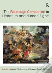 Routledge Companion To Literature And Human Rights