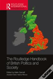 Routledge Handbook Of British Politics And Society