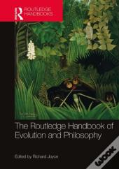 Routledge Handbook Of Evolution And Philosophy