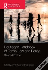 Routledge Handbook Of Family Law And Policy, 2nd Edition
