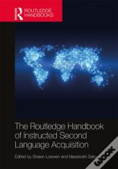 Routledge Handbook Of Instructed Second Language Acquisition