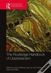 Routledge Handbook Of Libertarianism