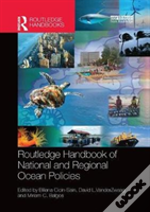 Routledge Handbook Of National And Regional Ocean Policies