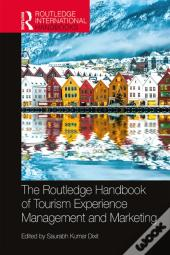 Routledge Handbook Of Tourism Experience Management And Marketing