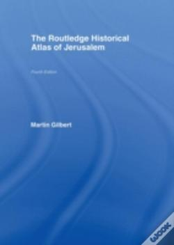 Wook.pt - Routledge Historical Atlas Of Jerusalem