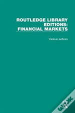 Routledge Library Editions: Financial Markets