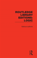 Routledge Library Editions: Logic