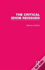 Routledge Library Editions: The Critical Idiom