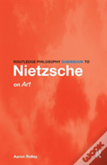 Routledge Philosophy Guidebook To Nietzsche On Art