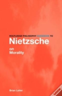 Wook.pt - Routledge Philosophy Guidebook To Nietzsche On Morality