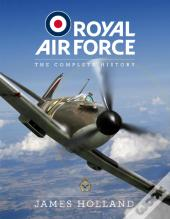 Royal Air Force: The Complete History