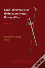 Royal Commentaries Of The Incas And Gene