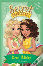 Royal Holiday - Two Magical Adventures In One!
