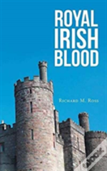 Royal Irish Blood