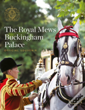 Royal Mews: Official Souvenir