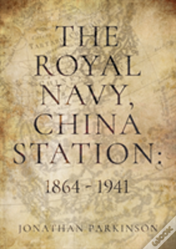 Wook.pt - Royal Navy China Station 1864 1941 The
