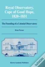 Royal Observatory, Cape Of Good Hope, 1820-1831