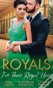 Royals: For Their Regal Heir