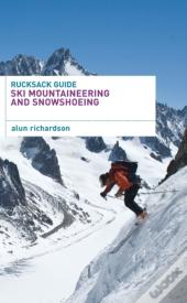Rucksack Guide - Ski Mountaineering And Snowshoeing