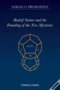 Wook.pt - Rudolf Steiner And The Founding Of The New Mysteries
