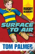Rugby Academy: Surface To Air
