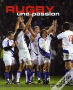 Rugby, Une Passion