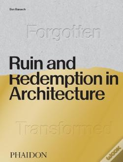 Wook.pt - Ruin And Redemption In Architecture