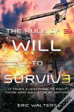Rule Of Three Will To Survive
