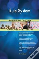 Rule System A Complete Guide - 2020 Edit