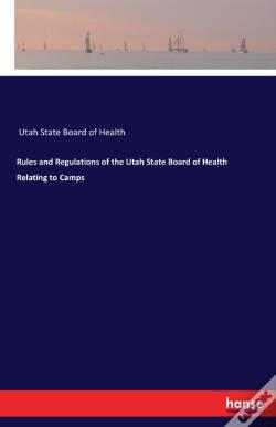 Wook.pt - Rules And Regulations Of The Utah State Board Of Health Relating To Camps