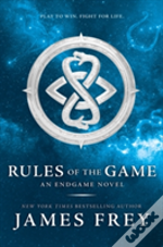 Rules Of The Game (Endgame, Book 3)