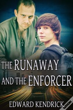 Wook.pt - Runaway And The Enforcer
