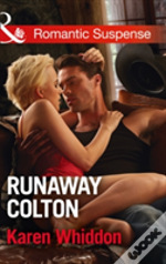 Runaway Colton (The Coltons Of Texas, Book 11)