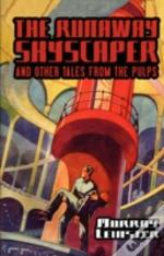 Runaway Skyscraper And Other Tales From The Pulps