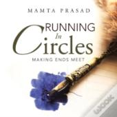 Running In Circles: Making Ends Meet