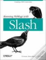 Running Weblogs With Slash