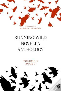 Wook.pt - Running Wild Novella Anthology, Volume 3, Book 3