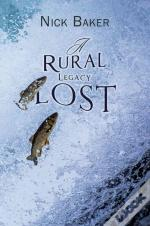 Rural Legacy Lost Net Salmon Fishing On