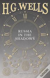 Russia In The Shadows