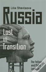Russia: Lost In Transition