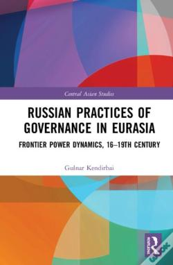 Wook.pt - Russian Practices Of Governance In Eurasia
