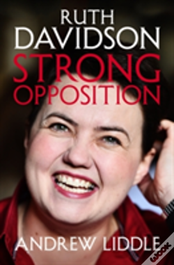 Wook.pt - Ruth Davidson Strong Opposition