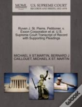 Ruven J. St. Pierre, Petitioner, V. Exxon Corporation Et Al. U.S. Supreme Court Transcript Of Record With Supporting Pleadings